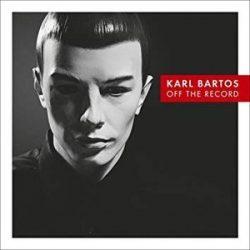 KARL BARTOS - Off The Record / vinyl bakelit / LP