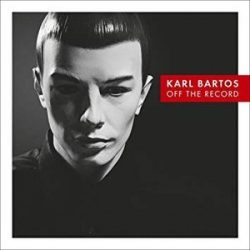 KARL BARTOS - Off The Record / vinyl bakelit / LP