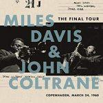 MILES DAVIS, JOHN COLTRANE - Final Tour Copenhagen 1960 / vinyl bakelit / LP