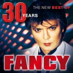 FANCY - 30 Years The New Best CD