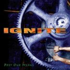 IGNITE- Past Our Means / vinyl bakelit / LP
