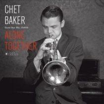 CHET BAKER - Alobe Together Guest Star Bill Evans / vinyl bakelit / LP