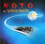 KOTO - Plays Synthesizer World Hits / vinyl bakelit / LP