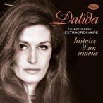 DALIDA - Chanteuse Extraordinaire Histoire D'un Amour / 2cd / CD