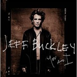 JEFF BUCKLEY - You And I / vinyl bakelit / 2xLP