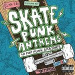 VÁLOGATÁS - Skate Punk Anthems / 2cd / CD