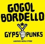 GOGOL BORDELLO - Gypsy Punks World Strike Side On Dummy 20 Year Anniversary / vinyl bakelit / 2xLP