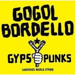 GOGOL BORDELLO - Gypsy Punks World Strike Side On Dummy 20 Year Anniversary / vinyl bakelit / 2xLP