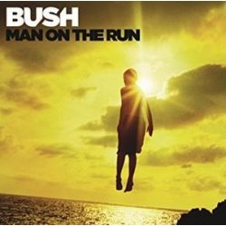 BUSH - Man On The Run / deluxe / CD