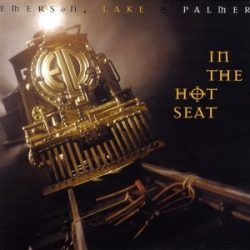 EMERSON, LAKE & PALMER - In The Hot Seat / vinyl bakelit / LP