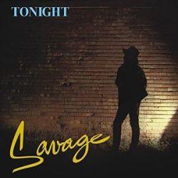 SAVAGE - Tonight BORÍTÓSÉRÜLT! / vinyl bakelit / LP