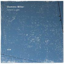 DOMINIC MILLER - Silent Light / vinyl bakelit / LP