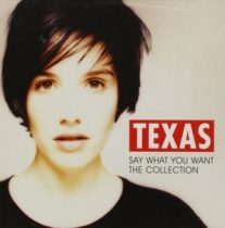 TEXAS - Say What You Want CD