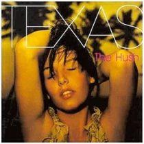 TEXAS - Hush CD