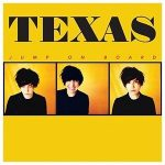 TEXAS - Jump On Board / vinyl bakelit / LP
