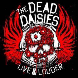 DEAD DAISIES - Live & Louder / vinyl bakelit / 2xLP