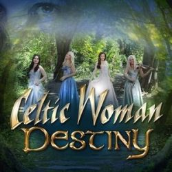 CELTIC WOMAN - Destiny CD
