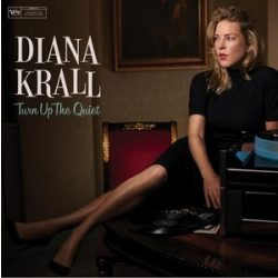 DIANA KRALL - Turn Up The Quiet CD