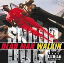 SNOOP DOGG - Dead Man Walking CD