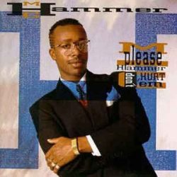 MC HAMMER - Please Hammer Don't Hurt 'Em / vinyl bakelit / LP