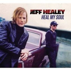 JEFF HEALEY - Heal My Soul / vinyl bakelit / 2xLP