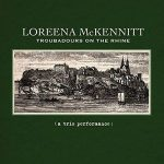 LOREENA MCKENNITT - Troubadours On The Rhine / vinyl bakelit / LP