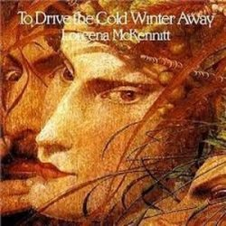 LOREENA MCKENNITT - To Drive The Cold Winter / vinyl bakelit / LP