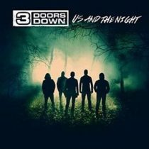 3 DOORS DOWN - Us And The Night CD