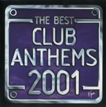 VÁLOGATÁS - Best Club Anthems Ever 2001 / 2cd / CD