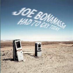 JOE BONAMASSA - Had To Cry Today  / vinyl bakelit / LP
