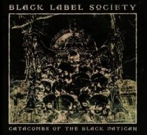 "BLACK LABEL SOCIETY - Catacombs Of Black Vatican / vinyl bakelit + 7"" single / LP"