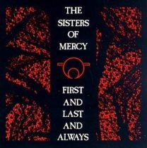 SISTERS OF MERCY - First And Last And Always CD