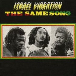 ISRAEL VIBRATION - Same Song / vinyl bakelit / LP