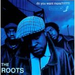ROOTS - Do You Want More?!!!??! CD
