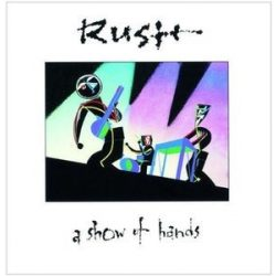 RUSH - A Show Of Hands CD