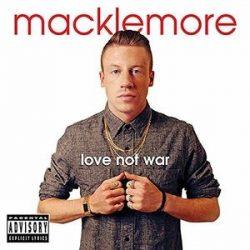 MACKLEMORE - Love Not War CD