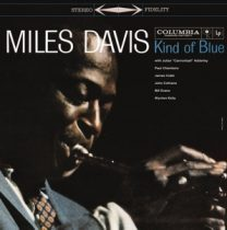MILES DAVIS - Kind Of Blue / vinyl bakelit / LP