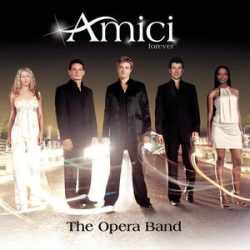 AMICI - Opera Band CD