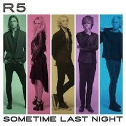 R5 - Sometime Last Night CD