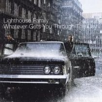 LIGHTHOUSE FAMILY - Whatever Gets You Throught The Day CD