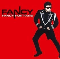 FANCY - Fancy For Fans / vinyl bakelit / LP