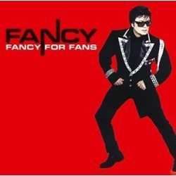 FANCY - Fancy For Fans / vinyl bakelit / LP