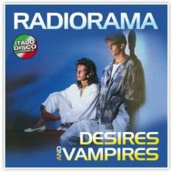 RADIORAMA - Desires And Vampires / vinyl bakelit / LP