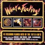 VÁLOGATÁS - What A Feeling / 2cd / CD