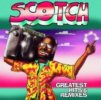 SCOTCH - Greatest Hits & Remixes / 2cd /  CD