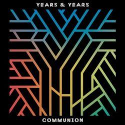 YEARS & YEARS - Communion CD