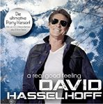 DAVID HASSELHOFF - Real Good Feeling  /party version/ CD