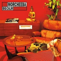 MORCHEEBA - Big Calm / vinyl bakelit / LP