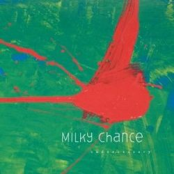 MILKY CHANCE - Sadnecessary CD