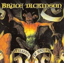 BRUCE DICKINSON - Tyranny Of Souls CD